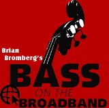 Bass On The Broad Band